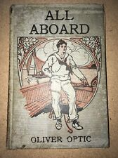 ALL ABOARD or Life on the Lake by OLIVER OPTIC 1911 New York Book Co