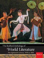 The Bedford Anthology of World Literature Bk. 4 : The Eighteenth Century, 1650-1