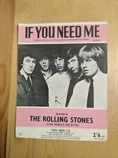ORIGINAL UK THE ROLLING STONES IF YOU NEED ME SHEET MUSIC