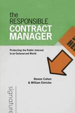 The Responsible Contract Manager : Protecting the Public Interest in an...