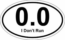Sticker decal car helmet door bumper macbook laptop 0.0 i don't run marathon