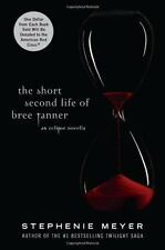 The Short Second Life of Bree Tanner: An Eclipse Novella (The Twilight Saga) by