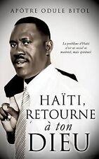 NEW Haiti retourne a ton Dieu by Odule Bitol