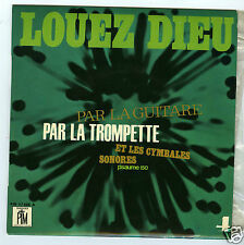 45 RPM EP LOUEZ DIEU JEF GILSON EDDY LOUISS PIERRE CULLAZ C.ORIOL