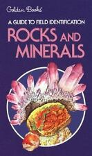 Rocks and Minerals Field Guide and Introduction to the Geology and Chemistry of