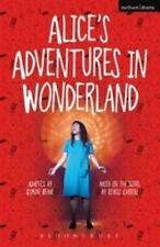 Modern Plays: Alice's Adventures in Wonderland : Dramatic Adaptation by Lewis...