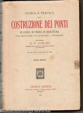 Jorini ; TEORIA E PRATICA DELLA COSTRUZIONE DEI PONTI IN LEGNO ...; Hoepli 1927