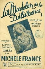 """""""LA MADELON DE LA DELIVRANCE par Michèle FRANCE"""" Partition originale 1944"""