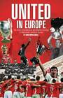 United in Europe: Manchester United's Complete European Record,Christopher Davie