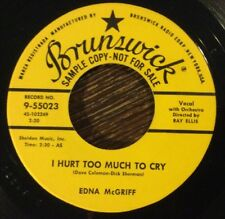 Edna McGriff, I Hurt Too Much To Cry 45, BRUNSWICK Promo 9-55023