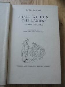 Shall We Join the Ladies, J M Barrie - undated Hodder and Stoughton hardback