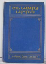 Oil Lamps Lifted by Pearl Dorr Longley, 1935 Hardcover with 4 Photo Pages, Poems