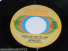 Wednesday: Roses Are Red My Love / Ride   [Unplayed Copy]