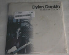 DYLAN DONKIN Make A Choice NEW Sealed #ed 873/1000 45RPM Vinyl w/ Price Sticker