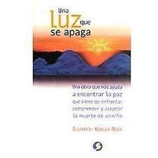 Una Luz Que Se Apaga (Paperback or Softback)