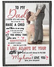 To my Dad I'll always be your little girl Fleece, Quilt Blanket Print in Usa