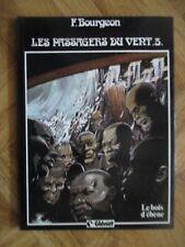 LES PASSAGERS DU VENT 5 LE BOIS D'EBENE EO TBE (D33)