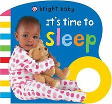 Bright Baby: It's Time to Sleep by Roger Priddy (2013, Board Book)