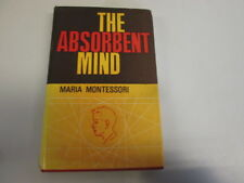 Acceptable - The Absorbent Mind - Maria Montessori 1982-01-01 Previous owner's i