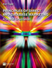 Principles of Direct and Database Marketing (4th Edition) by Tapp, Alan