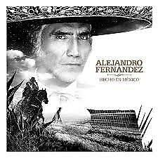 """CD ALEJANDRO FERNANDEZ """"HECHO EN MEXICO"""". Nuevo y precintado"""
