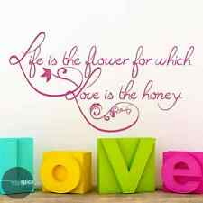 Life Is The Flower For Which Love Is The Honey Vinyl Wall Decal Sticker