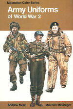 MacMILLAN COLOR_ARMY UNIFORMS OF WORLD WAR 2 HBDJ_HELMETS_WEBGEAR_SMALL ARMS_EQU