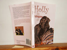Holly the Mahogany Girl by Lesley Winton PB 2013 labrador dog signed