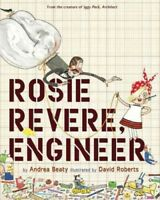 Rosie Revere, Engineer, School And Library by Beaty, Andrea; Roberts, David (...