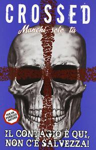 SC01 - Fumetto - Panini Comics - Crossed Manchi solo Tu 1 - Come Nuovo !!!
