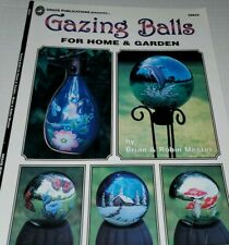 Gazing Balls For Home & Garden by Brian & Robin Mester - A Tole Painting Book