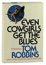 Even Cowgirls get the Blues ~ TOM ROBBINS ~ First Edition  ~ 1st Printing ~ 1976