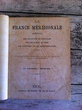 LA FRANCE MERIDIONALE Journal-revue des stations hivernales et des bains de mer