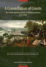 Avisos de Flandes: A Constellation of Courts : The Courts and Households of...