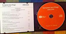 RADIO SHOW: EUROPEAN JAZZ STAGE 38-12 NORTH SEA JAZZ FESTIVAL NETHERLANDS 2007