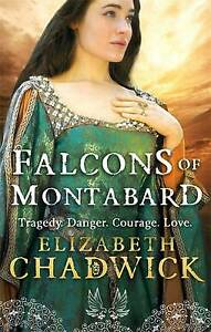 The Falcons Of Montabard, Chadwick, Elizabeth, Used; Good Book