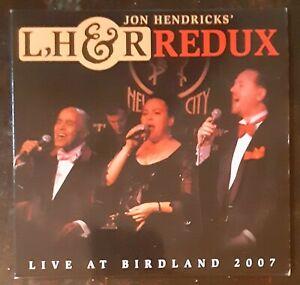 JON HENDRICKS' LH&R Redux LIVE at Birdland RARE CD 2007 Promo MINT/NEW FREE SHIP
