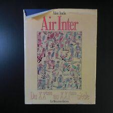 Alain AYACHE Air Inter Du XXème au XXIème siècle 1988 aviation France N6322