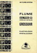 Flume System Ultra D Gläser Uhren Uhrglas Grossuhr Katalog mit Preislisten 1968