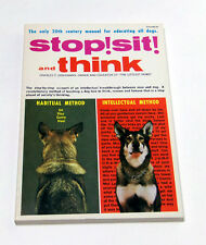 NEW - NEVER READ - Stop! Sit! And Think - Charles P. Eisenmann - Littlest Hobo