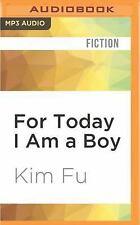For Today I Am a Boy by Kim Fu (2016, MP3 CD, Unabridged)