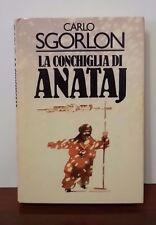 L54> La conchiglia di Anataj di Carlo Sgorlon Anno 1983