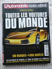 L'AUTOMOBILE Magazine Toutes les Voitures du Monde 2003/2004