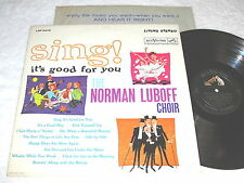 "Norman Luboff Choir ""Sing! It's Good For You"" 1962 LP,VG+, Stereo, RCA, LSP-2475"