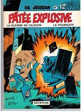 """BD """"GIL JOURDAN. 12 - PATEE EXPLOSIVE..."""" M. TILLIEUX (1971) E. O. DUPUIS"""