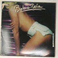 Bob-A-Rela Self Titled LP Vinyl Record Original Pressing 1979 Disco Soul Funk