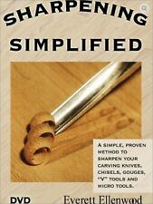 Sharpening Simplified DVD - Sold Directly by Ev Ellenwood (Woodcarver & Author)