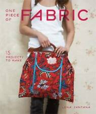 One Piece of Fabric: 15 Projects to Make by Lena Santana (Paperback) New Book