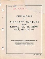 R3350-13, -21 to -37 Parts Catalog Aircraft Radial Engine Flight Manual  (CD)
