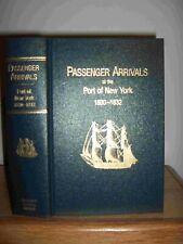 Passenger Arrivals At The Port of New York 1830-32 New Hardbound Genealogy Book